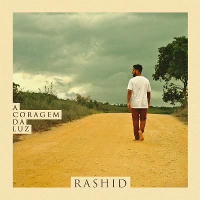 Rashid <BR>&#8220;A coragem da luz&#8221;