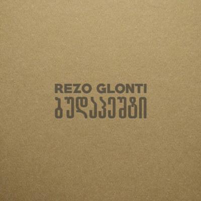 Rezo Glonti <BR>&#8220;Budapest&#8221;