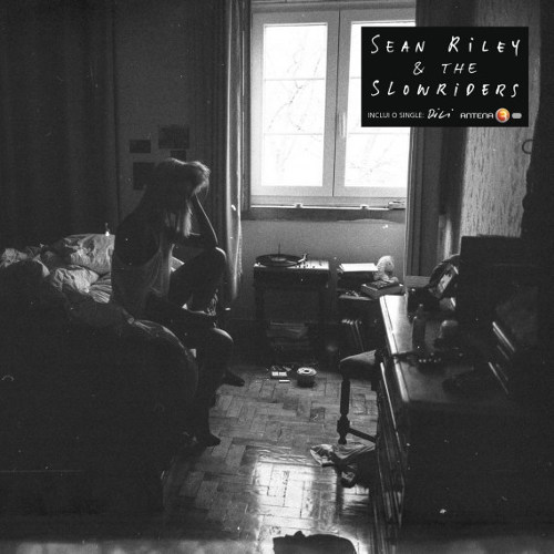 Sean Riley &#038; The Slowriders <BR>s/t