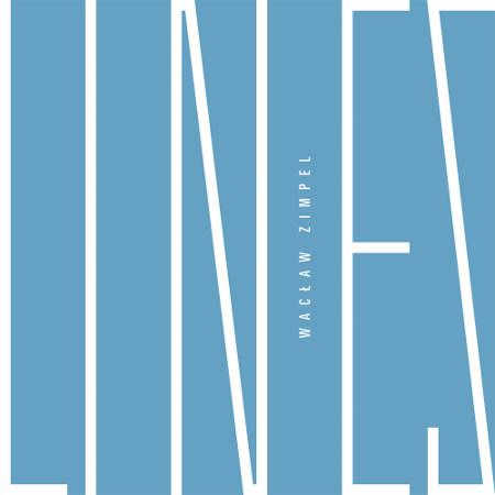 """Wacław Zimpel <BR>""""Lines"""""""