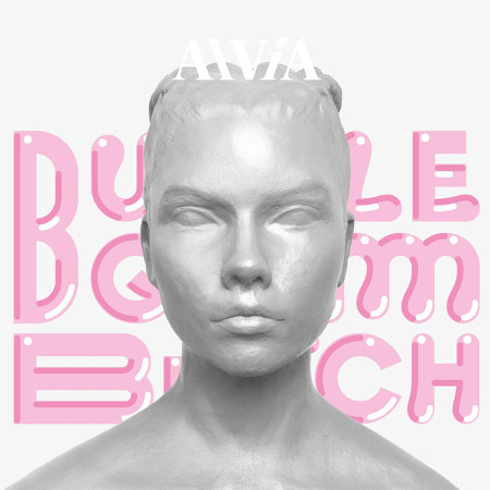 Alvia Islandia <BR>&#8220;Bubblegum Bitch&#8221;