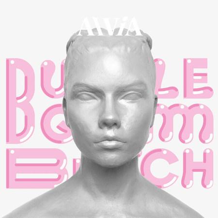 Alvia Islandia <BR>&#8220;Bubblegum Bitch&#8221;