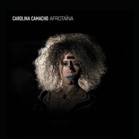 """Carolina Camacho <BR>""""Afrotaína"""""""
