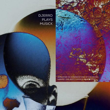 Djerro <BR>&#8220;Djerro Plays Musick&#8221;