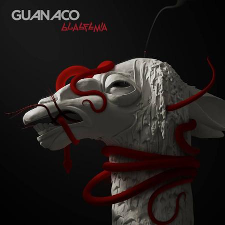 Guanaco <BR>&#8220;Blasfemia&#8221;