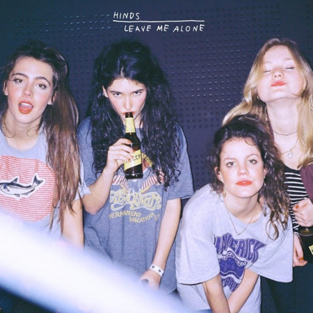 "Hinds <BR>""Leave Me Alone"""