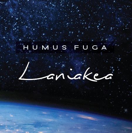 Humus Fuga <BR>Lanikea&#8221;