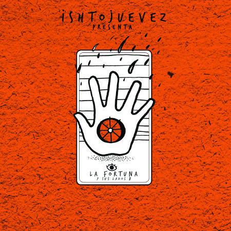 Ishto Juevez <BR>&#8220;La Fortuna y sus lados B&#8221;