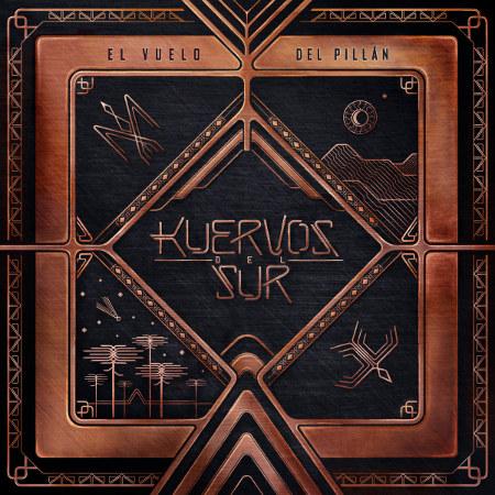 Kuervos del Sur <BR>&#8220;El Vuelo del Pillán&#8221;