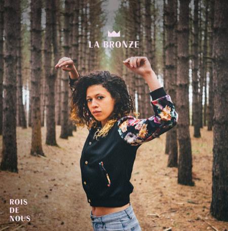 La Bronze <BR>&#8220;Rois de Nous&#8221; EP