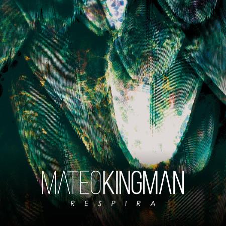 Mateo Kingman <BR>&#8220;Respira&#8221;