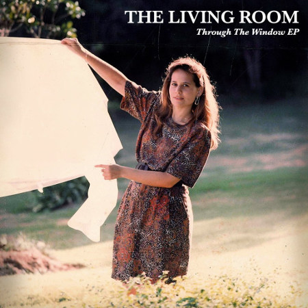 "The Living Room <BR>""Through the Window"" EP"
