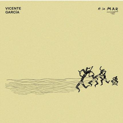 """Vicente García <BR>""""A La Mar"""""""