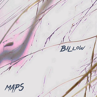 "Billow <BR> ""Maps"""