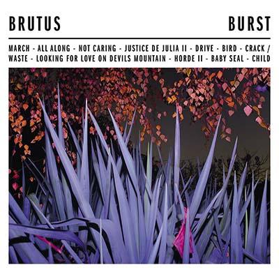 "Brutus <BR> ""Burst"""
