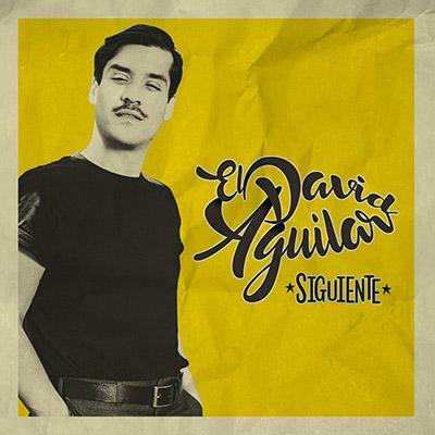 """El David Aguilar <BR> """"Siguiente"""""""