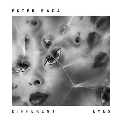 "Ester Rada <BR> ""Different Eyes"""