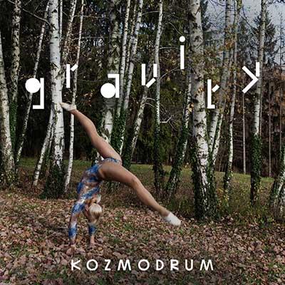 """Kozmodrum <BR> """"Gravity"""""""