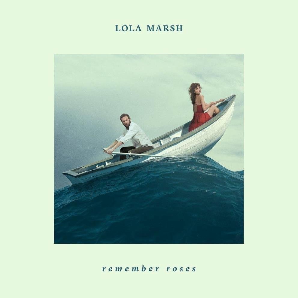 """Lola Marsh <BR> """"Remember Roses"""""""