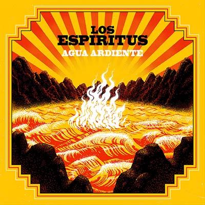 """Los Espíritus <BR> """"Agua ardiente"""""""