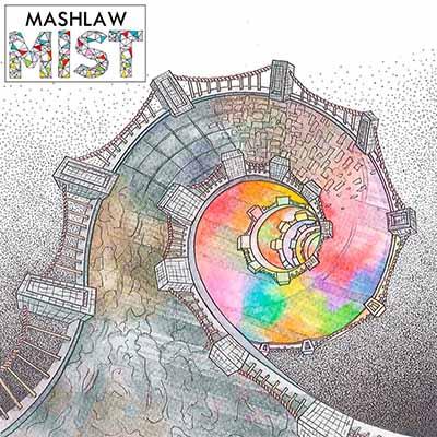 """Mashlaw <BR> """"Mist"""""""