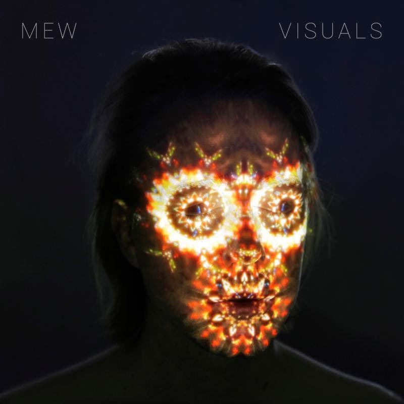 """Mew <BR> """"Visuals"""""""