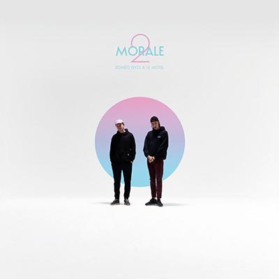 """Roméo Elvis x Le motel <BR> """"Morale 2"""""""