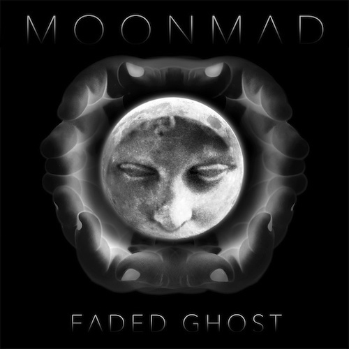 "Faded Ghost <BR> ""Moon Mad"""