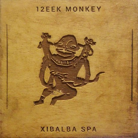 12EEK Monkey <BR> &#8220;Xibalba Spa&#8221;