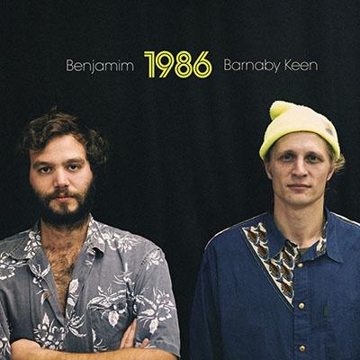 Benjamim &#038; Barnaby Keen <BR> &#8220;1986&#8221;