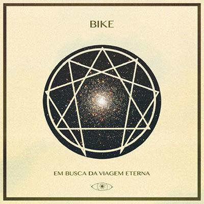 """Bike <BR> """"Em busca da viagem eterna"""""""