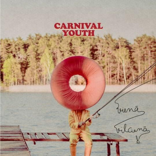 Carnival Youth <BR> &#8220;Vienā vilcienā&#8221;