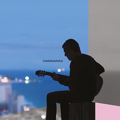 """Chico Buarque <BR> """"Caravanas"""""""