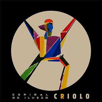 "Criolo <BR> ""Espiral de ilusão"""