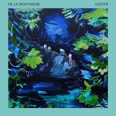 """De La Montagne <BR> """"VOSTFR"""" EP"""