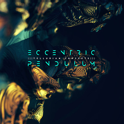 Eccentric Pendulum <BR> &#8220;Tellurian Concepts&#8221;