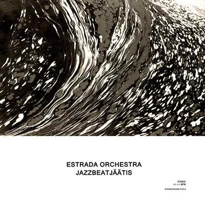 Estrada Orchestra <BR> &#8220;Jazzbeatjäätis&#8221;