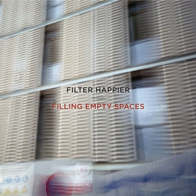 Filter Happier <BR>&#8220;Filling Empty Spaces&#8221; EP
