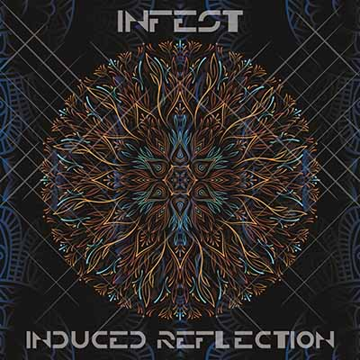 Infest <BR> &#8220;Induced Reflection&#8221;