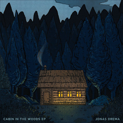 Jonas Drėma <BR>&#8220;Cabin In The Woods&#8221;