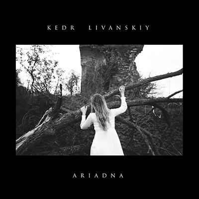 Kedr Livanskiy <BR> &#8220;Ariadna&#8221;