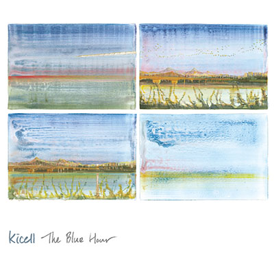 "Kicell<BR> ""The Blue Hour"""