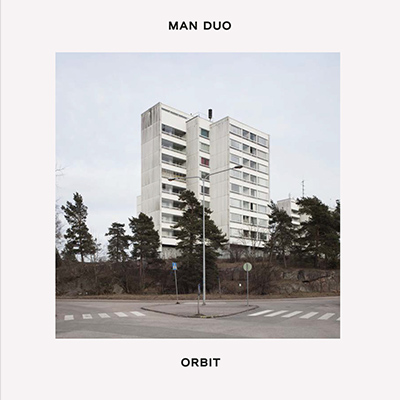 "Man Duo <BR> ""Orbit"""