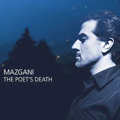 "Mazgani <BR> ""The Poet&#8217;s Death"""