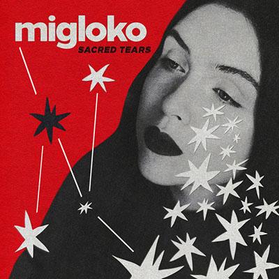 """Migloko <BR> """"Sacred Tears"""""""