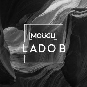 "Moügli <BR> ""Lado B"""