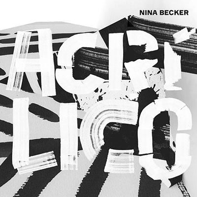 """Nina Becker <BR> """"Acrílico"""""""