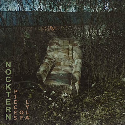 "Nocktern <BR> ""Pieces of Lyla"" EP"