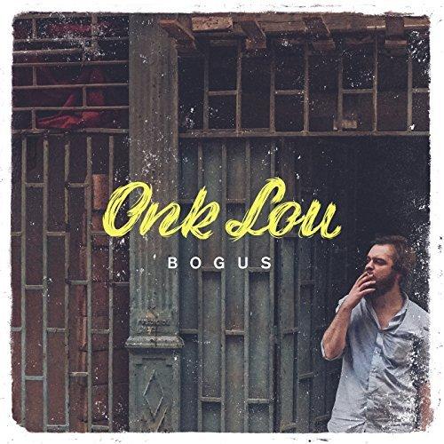 """Onk Lou <BR> """"Bogus"""""""