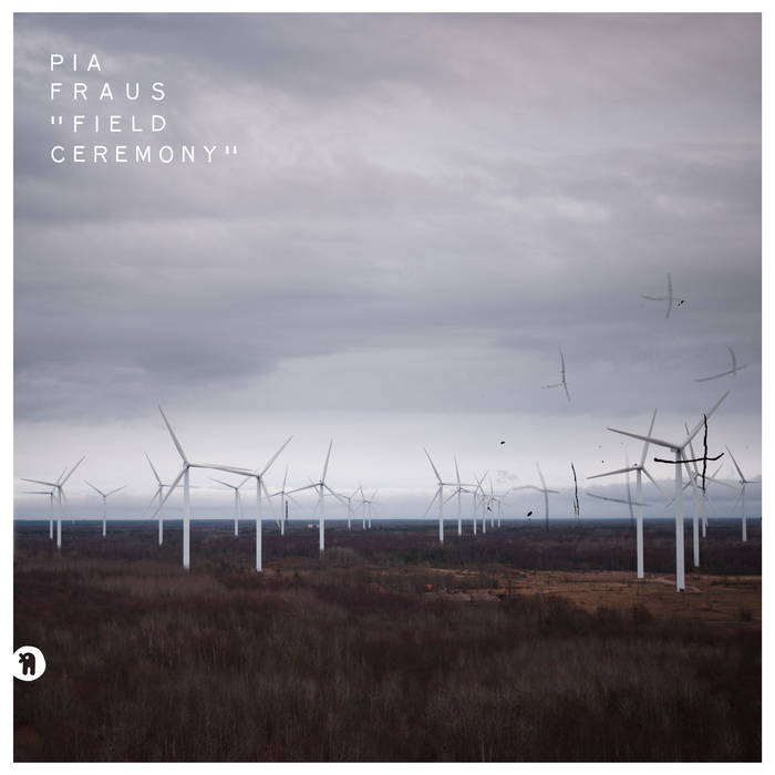 "Pia Fraus <BR> ""Field Ceremony"""